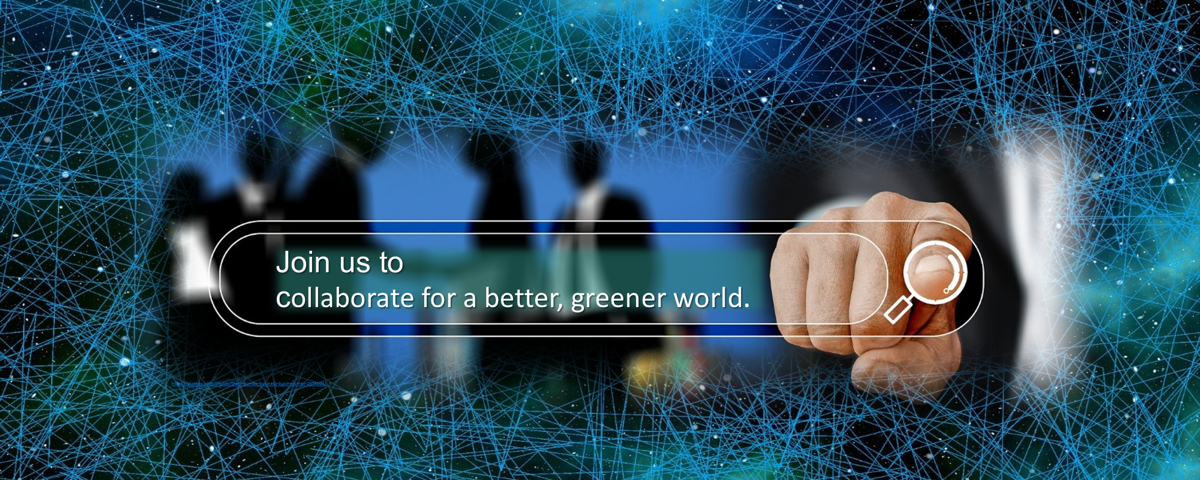 Join us to collaborate for a better, greener world.