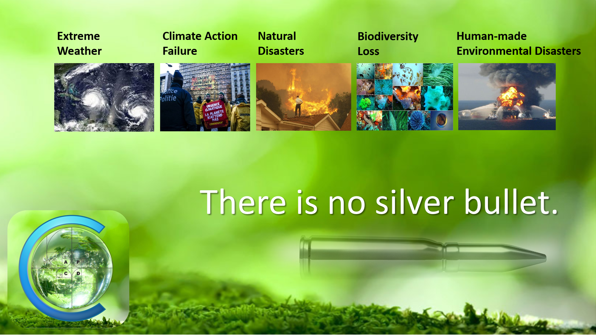 There is no silver bullet.